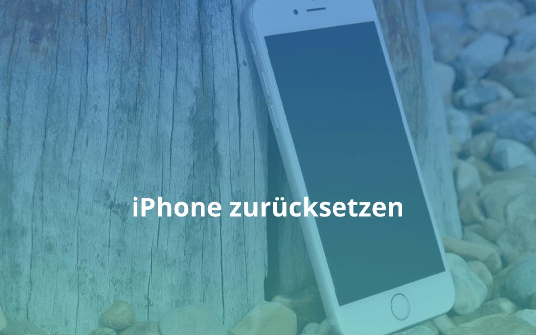 iPhone zurücksetzten edv-repair